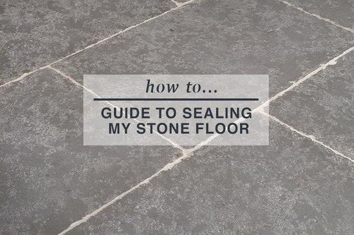 sealing my stone flooring